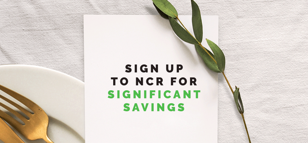 Sign up to NCR for significant savings