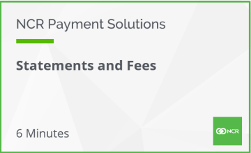 NCR Payment Solutions - Statements and Fees